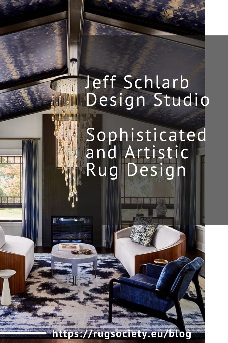 Jeff Schlarb Design Studio, Sophisticated and Artistic Rug Design