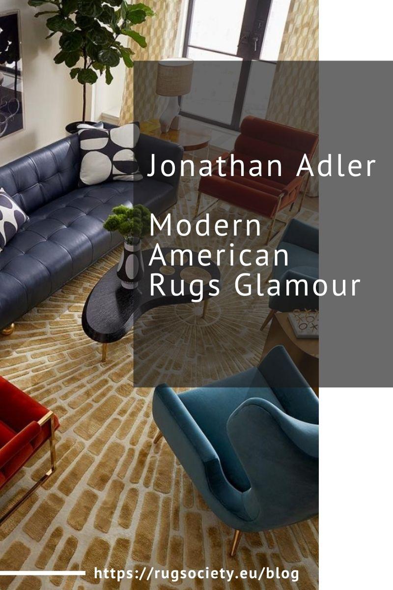 Jonathan Adler, Modern American Rugs Glamour