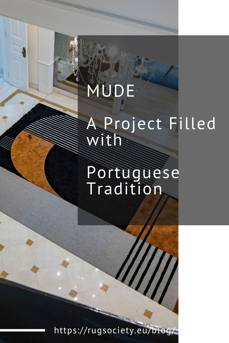 MUDE and a Project Filled with Portuguese Tradition