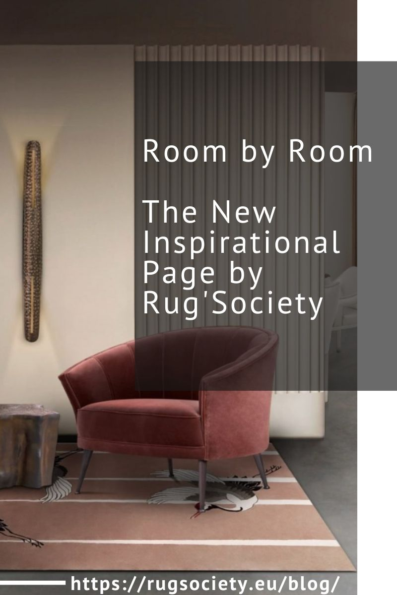 Room by Room - The New Inspirational Page by Rug'Society