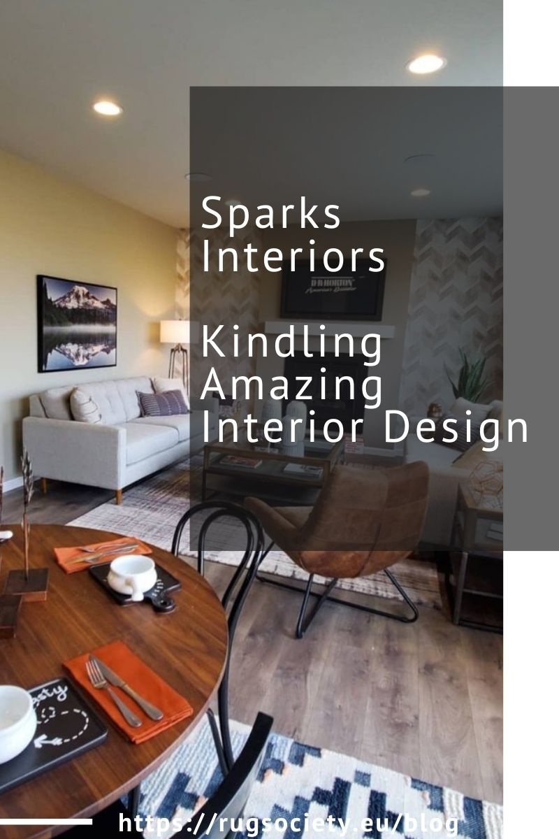 Sparks Interiors - Kindling Amazing Interior Design