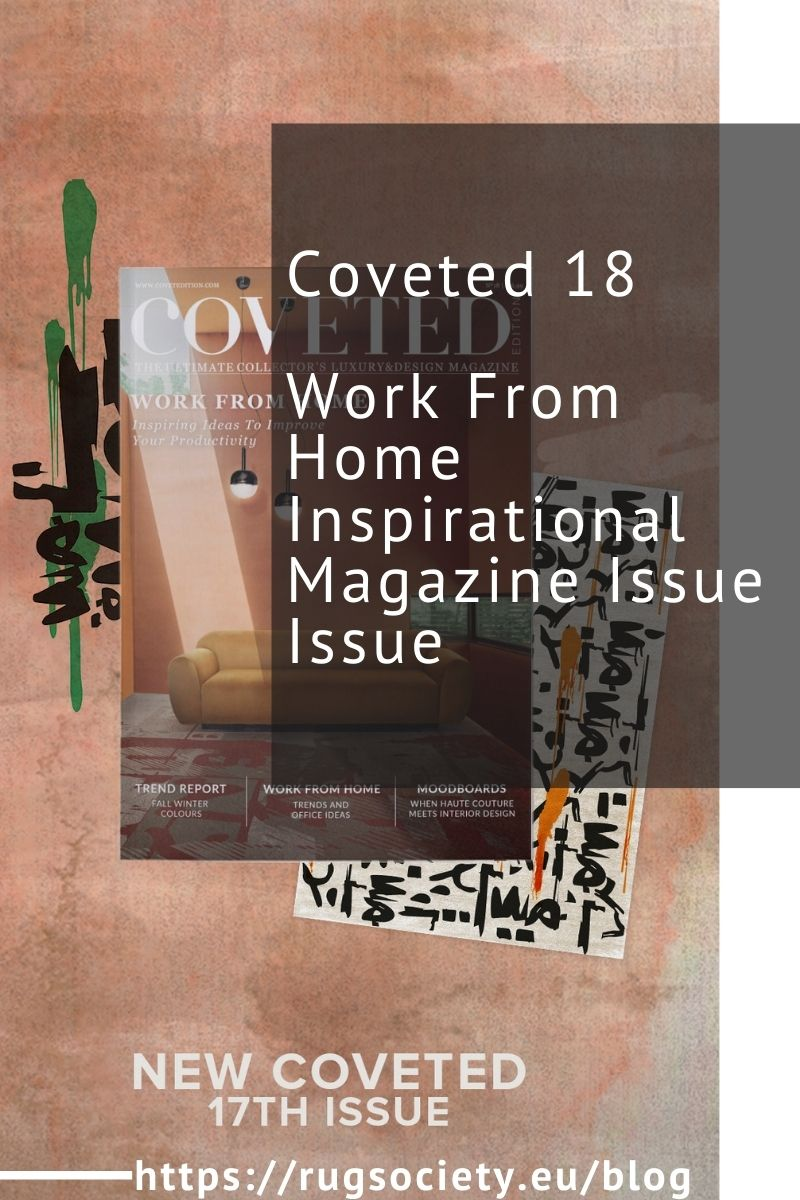 Coveted 18, Work From Home Inspirational Magazine Issue