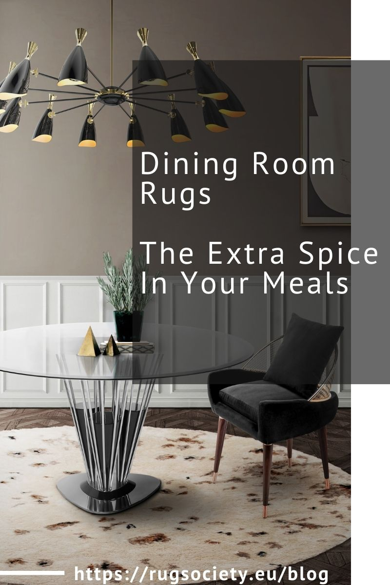 Dining Room Rugs, The Extra Spice In Your Meals