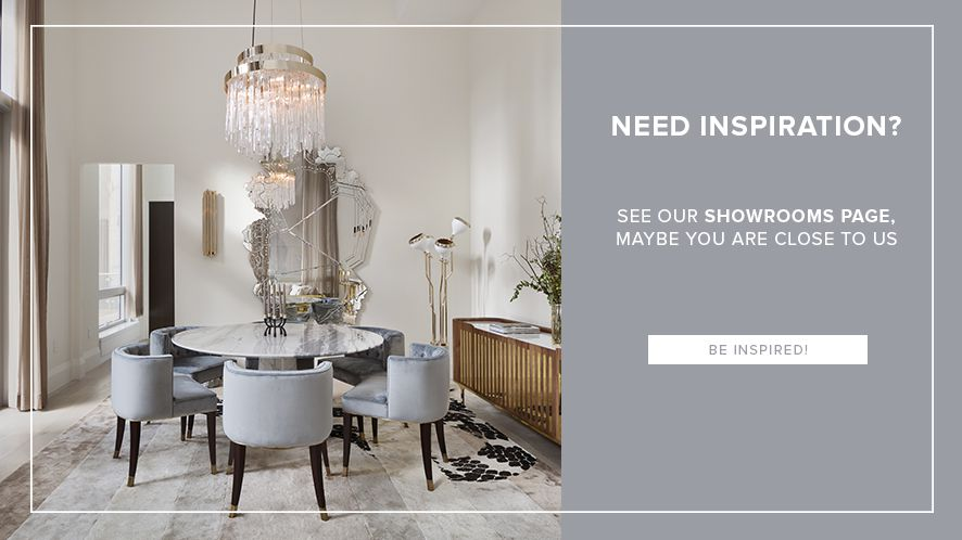 Need Inspiration? See our Showrooms page, maybe you are close to us. Be Inspired!