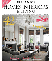 Homes Interiors & Living | Ireland | April 2019